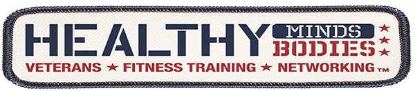 Healthy Minds and Bodies - Veterans, Fitness Training, Networking